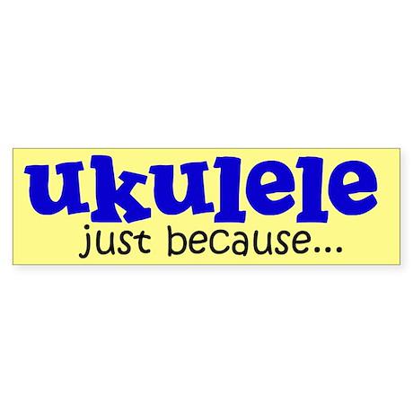 Funny Ukulele Bumper Sticker
