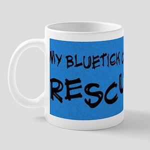 bluetick_rescuedog Mug