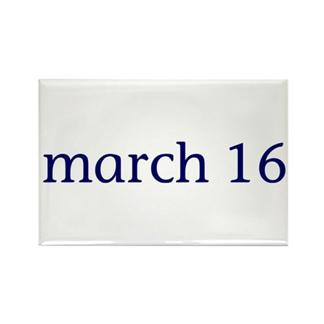 March 16 Rectangle Magnet