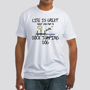 lifeisgreat_dockjumping Fitted T-Shirt