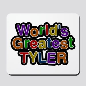 World's Greatest Tyler Mousepad