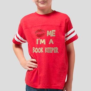 Kiss Me Im A Book Keeper Youth Football Shirt