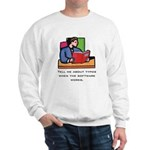 Sweatshirt: Tell me about typos when the software.