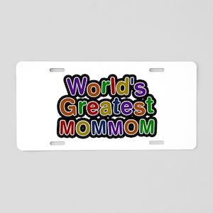 World's Greatest Mommom Aluminum License Plate