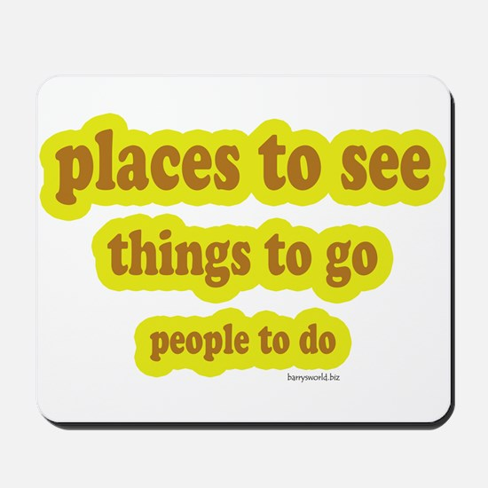 People, Places & Things Mousepad