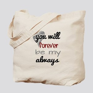Forever Always (heart) Tote Bag