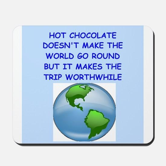 hot,chocolate Mousepad