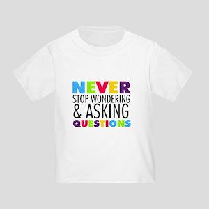 Never Stop Wondering T-Shirt