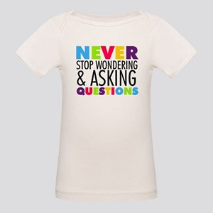Never Stop Wondering T-Shirt