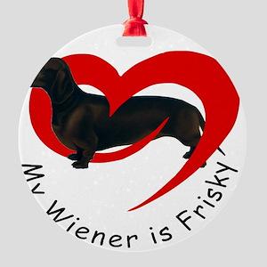 frisky-wiener Round Ornament