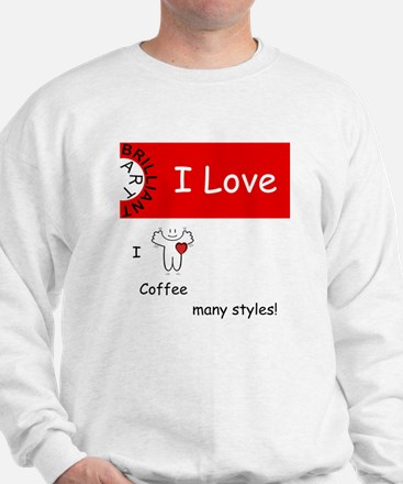 i-love-coffee Sweatshirt