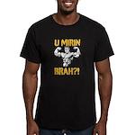 U Mirin Brah? Men's Fitted T-Shirt (dark)