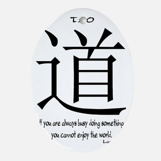 tao-always-busy-tzu-white Oval Ornament