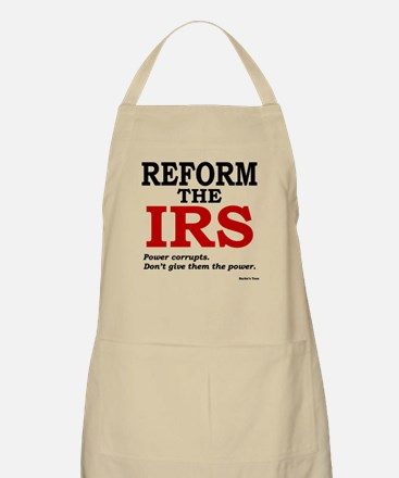 Reform the IRS (Power corrupts) Apron