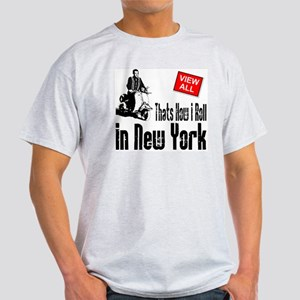 how-I-roll-city Light T-Shirt