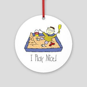 i-play-nice Round Ornament
