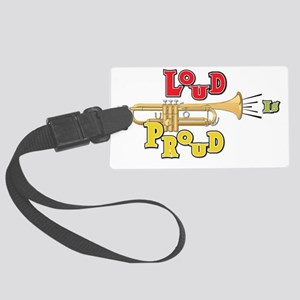 loud-is-proud-trumpet-2 Large Luggage Tag