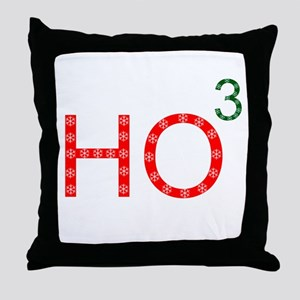Ho To The Third Power Throw Pillow