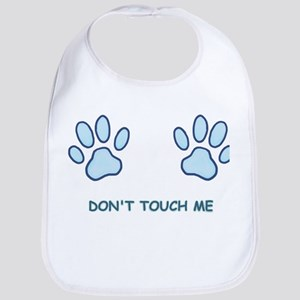 Don't Touch Me Bib