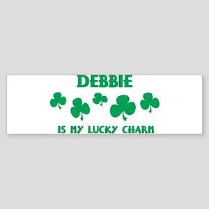 Debbie is my lucky charm Bumper Sticker