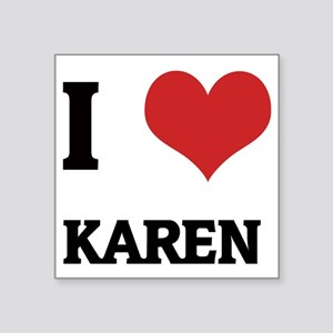 "KAREN Square Sticker 3"" x 3"""