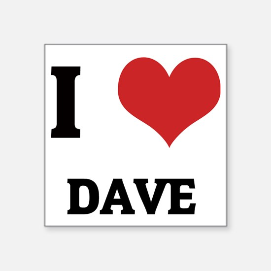 "DAVE Square Sticker 3"" x 3"""