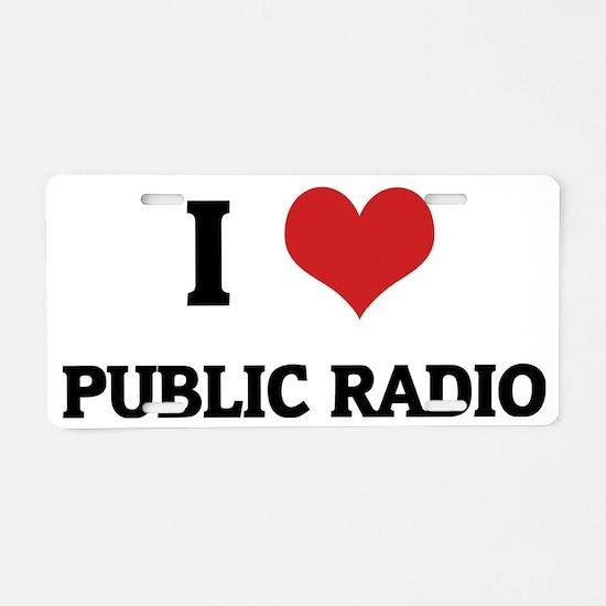 PUBLIC RADIO Aluminum License Plate