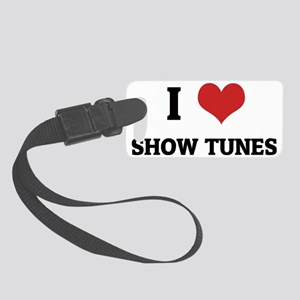 SHOW TUNES Small Luggage Tag