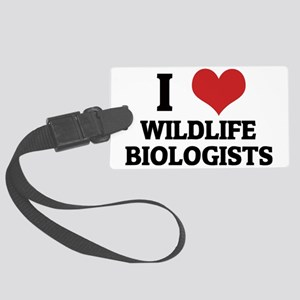 WILDLIFE BIOLOGISTS Large Luggage Tag