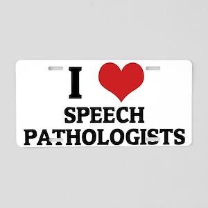 SPEECH PATHOLOGISTS Aluminum License Plate