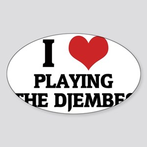 PLAYING THE DJEMBES12 Sticker (Oval)