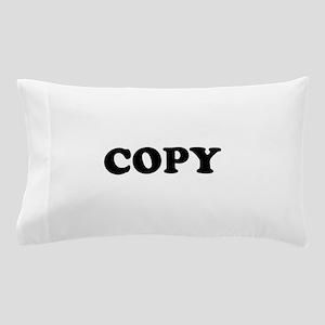 Copy Pillow Case