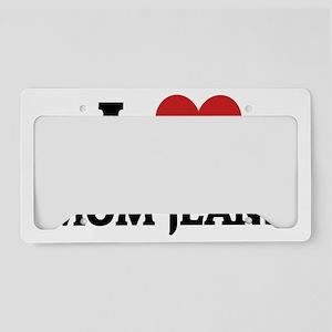 MOM JEANS License Plate Holder
