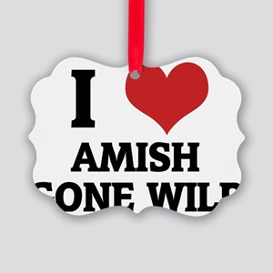 AMISH GONE WILD Picture Ornament