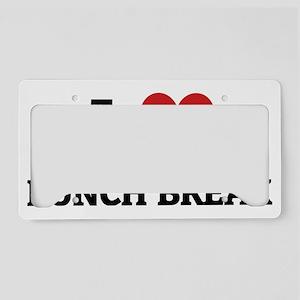 LUNCH BREAK License Plate Holder