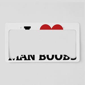 MAN BOOBS License Plate Holder