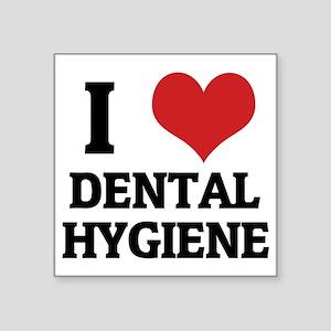 "DENTAL HYGIENE Square Sticker 3"" x 3"""