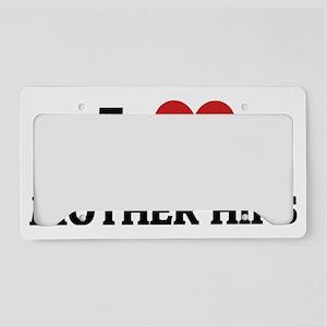 MOTHER HIPS License Plate Holder