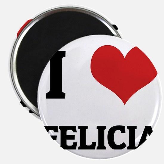 FELICIA Magnet