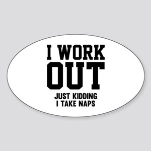 I Work Out Sticker (Oval)