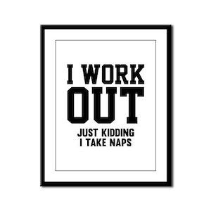 I Work Out Framed Panel Print