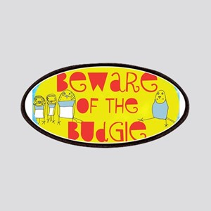 Beware of the Budgie Patches