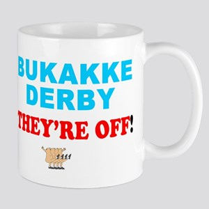 BUKAKKE DERBY - THEYRE OFF! Small Mug