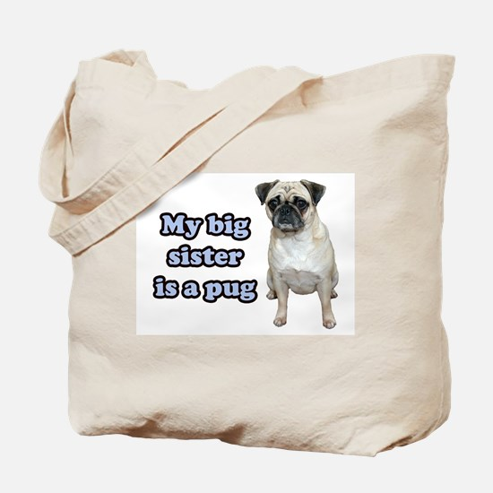 Big Sister Pug Tote Bag