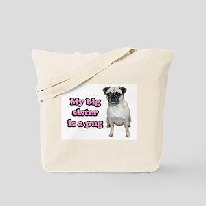 Big Sister Pug Tote Bag