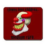 Clowns Love Children Mousepad