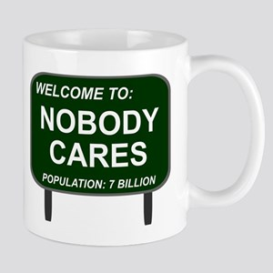Welcome To Nobody Cares Mug