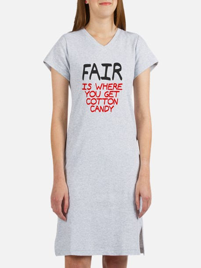 Fair is cotton candy Women's Nightshirt
