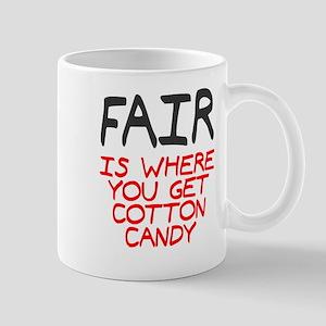 Fair is cotton candy Mug