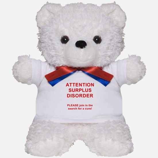Attention Surplus Disorder Teddy Bear